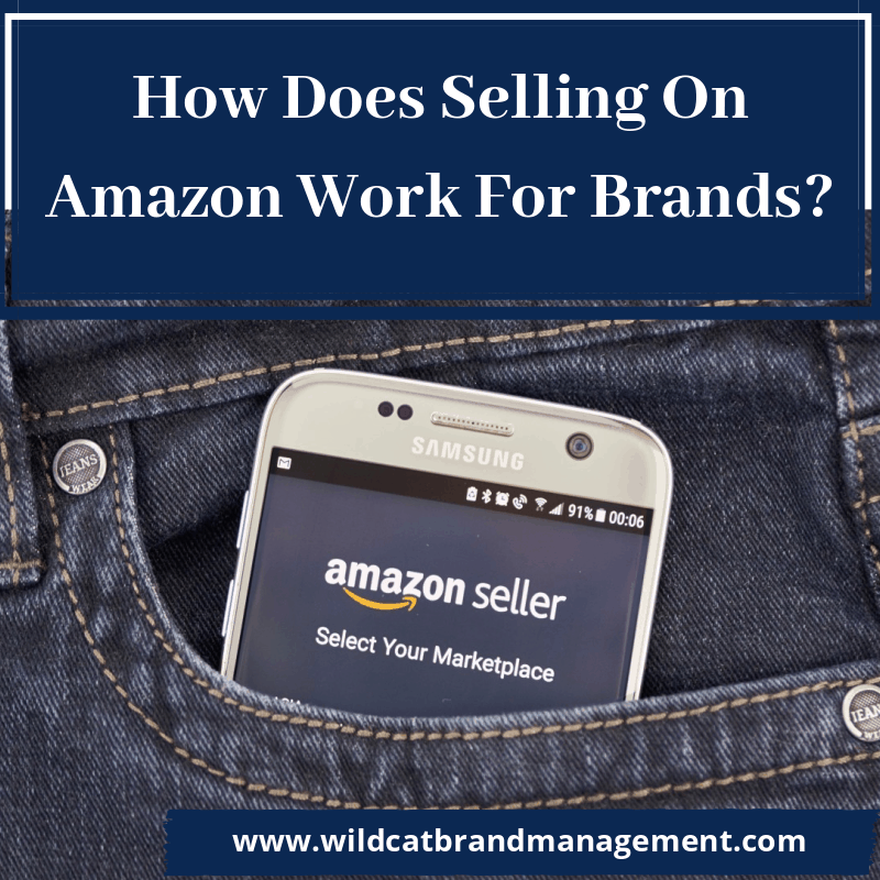 how does selling on Amazon work for brands