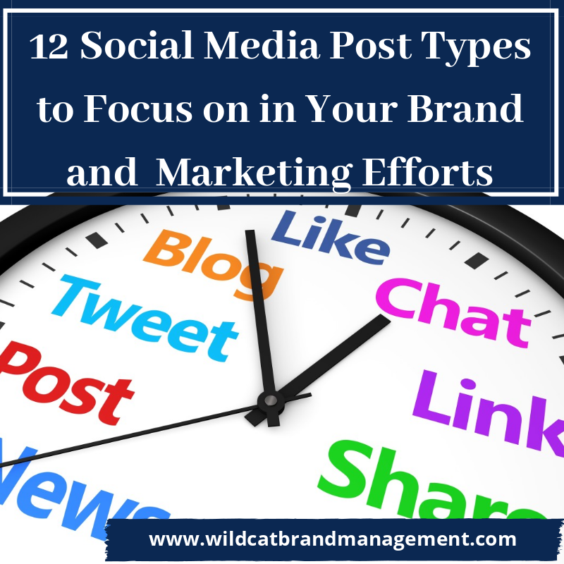 12 Social Media Post Types to Focus on in Your Brand and  Marketing Efforts