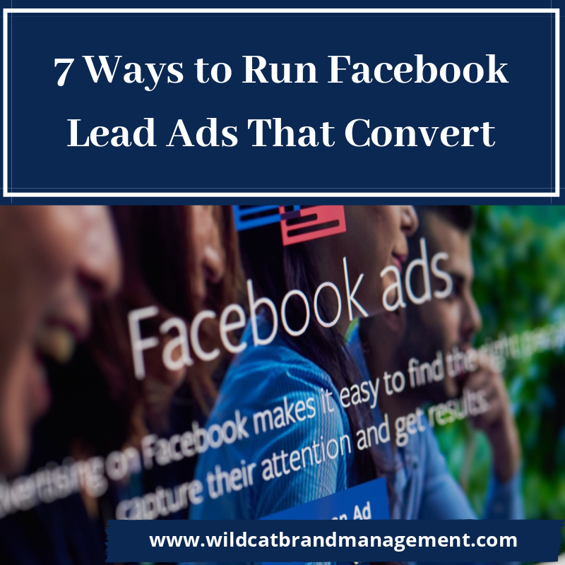 7 Ways to Run Facebook Lead Ads That Convert